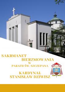 Sakrament Bierzmowania w Parafii św. Szczepana w Krakowie