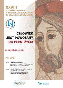 XXVIII Pielgrzymka Rodzin Archidiecezji Krakowskiej do Kalwarii Zebrzydowskiej